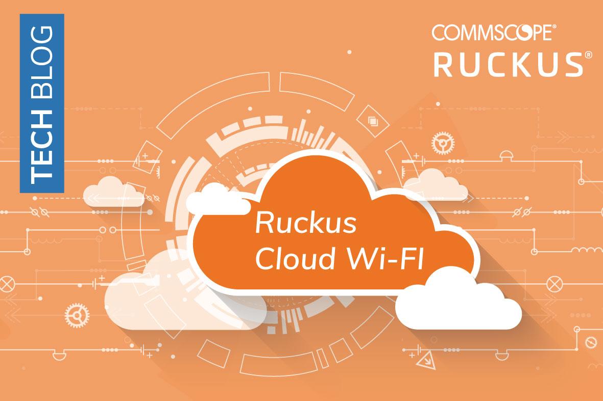 Ruckus CommScope Cloud Wi-Fi